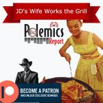 Podcast: JD's Wife Works the Grill
