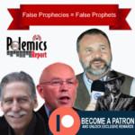 Podcast: False Prophecies = False Prophets